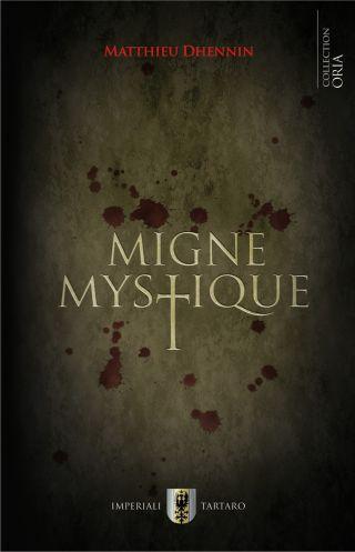 Migne Mystique