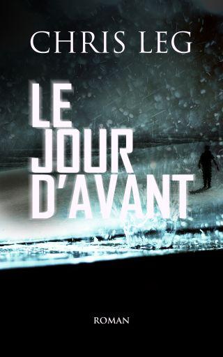 LE JOUR D'AVANT
