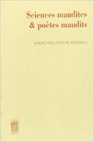 Sciences maudites et poètes maudits