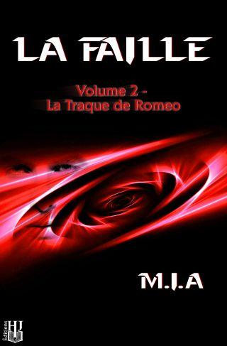 La Faille – Volume 2 – La Traque de Romeo