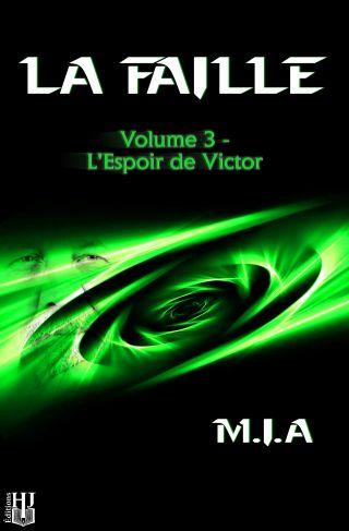 La Faille – Volume 3 – L'espoir de Victor