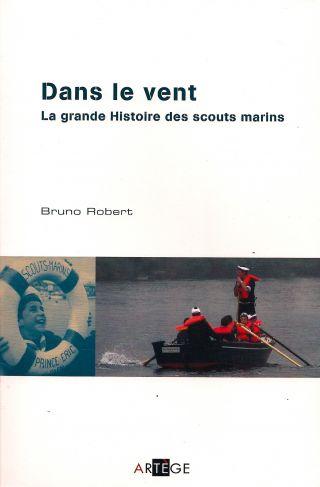 Dans le vent, la grande Histoire des scouts marins