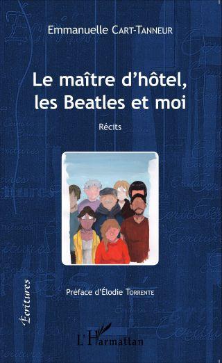 Le maître d'hôtel, les Beatles et moi