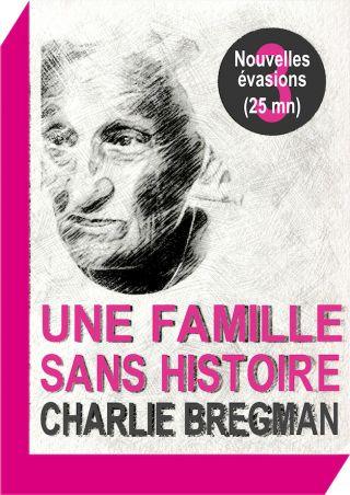 Une famille sans histoire