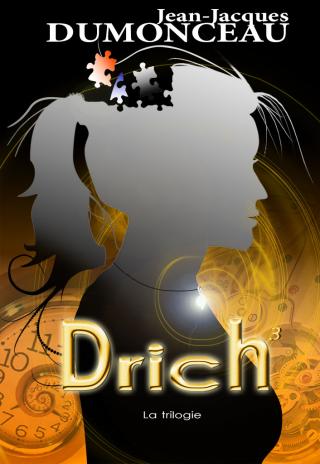 Drich³ - La trilogie