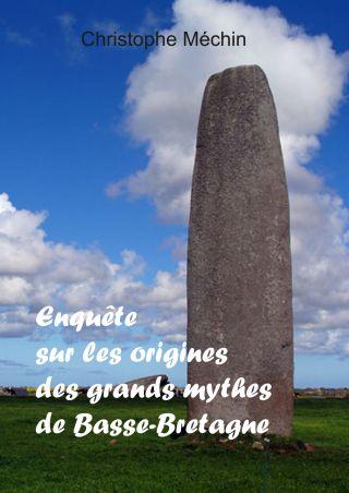 Sur la piste des origines des légendes de Basse-Bretagne