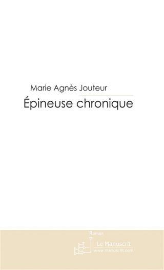 Epineuse chronique