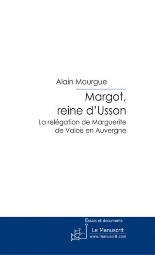 Margot, reine d'Usson