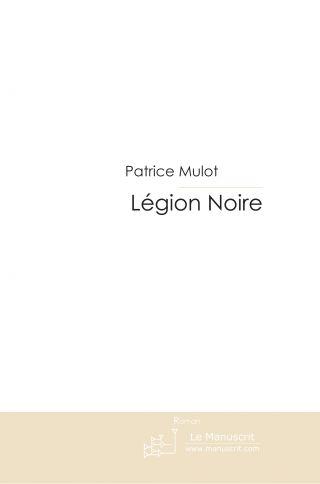 LEGION NOIRE