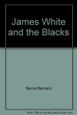 James White and the Blacks