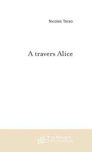 A travers Alice