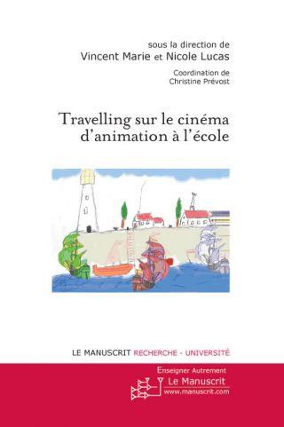 Travelling sur le cinéma d'animation à l'école