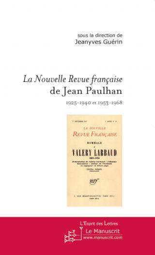 La Nouvelle Revue française de Jean Paulhan