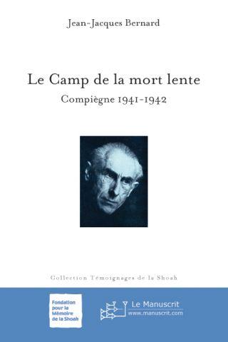 Le Camp de la mort lente