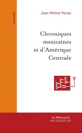 Chroniques mexicaines