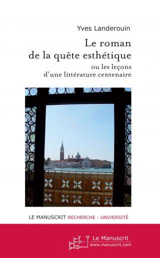 Le roman de la quête esthétique
