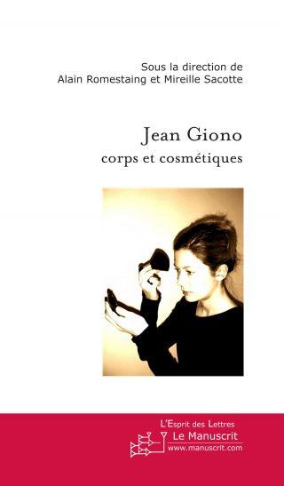 Jean Giono Corps et cosmétiques