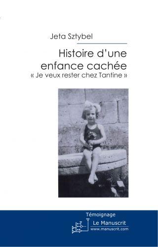 Histoire d'une enfance cachée