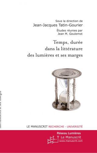 Temps, durée dans la littérature des lumières