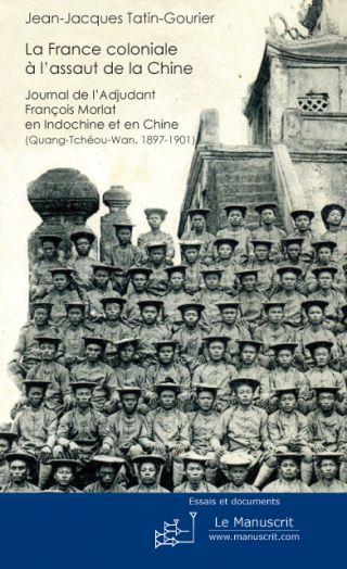 La France coloniale à l'assaut de la Chine