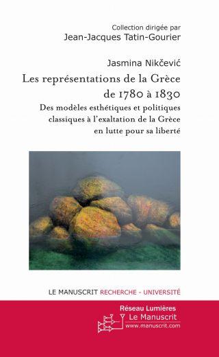 Les représentations de la Grèce de 1780 à 1830