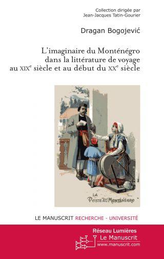 L'imaginaire du Monténégro dans la littérature de