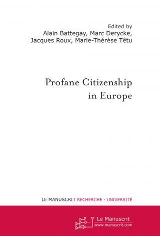 Profane Citizenship in Europe