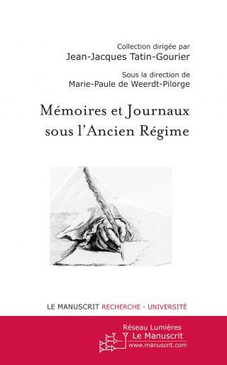 Mémoires et journaux sous l'Ancien Régime