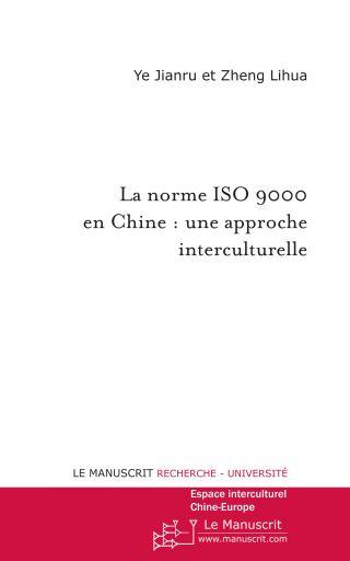 La norme ISO 9000 en Chine : Une approche interculturelle
