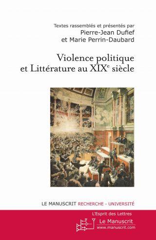 Violence politique et littérature au XIXe siècle