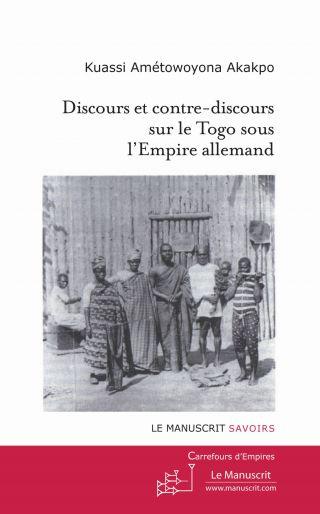 Discours et contre-discours sur le Togo sous l'Empire allemand