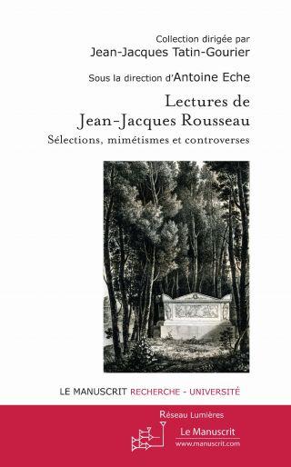 Lectures de Jean-Jacques Rousseau