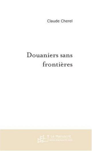 Douaniers sans frontières