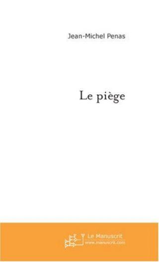 Le piège