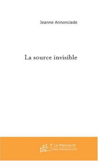 La source invisible