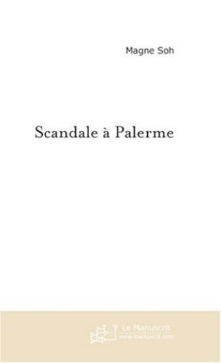 Scandale à Palerme