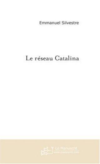 Le réseau Catalina