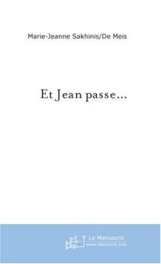Et Jean passe...