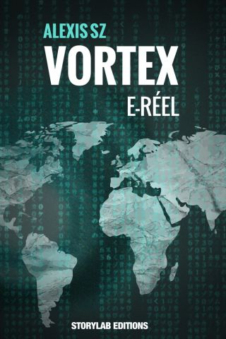 VORTEX : E-Réel