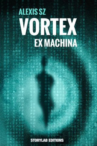 VORTEX : Ex Machina