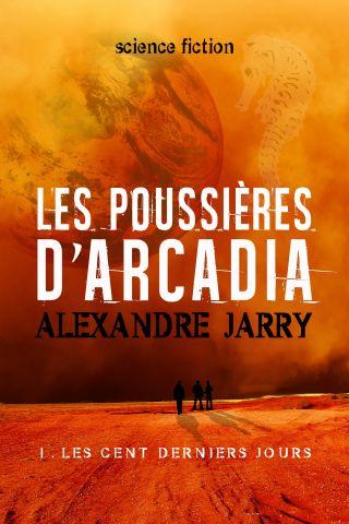 Les poussières d'Arcadia