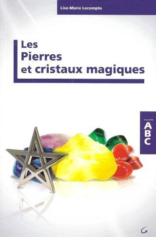 Les Pierres et Cristaux Magiques