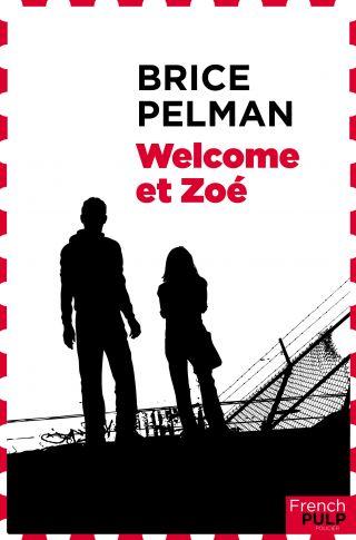 Welcome et Zoé