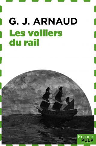 Les voiliers du rail