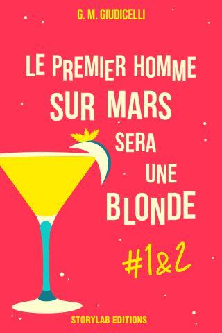 Le premier homme sur Mars sera une blonde, épisodes 1&2