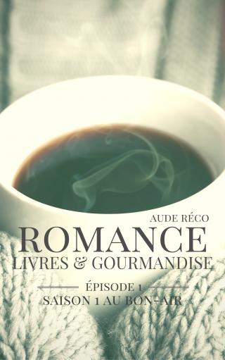 Romance, livres et gourmandise