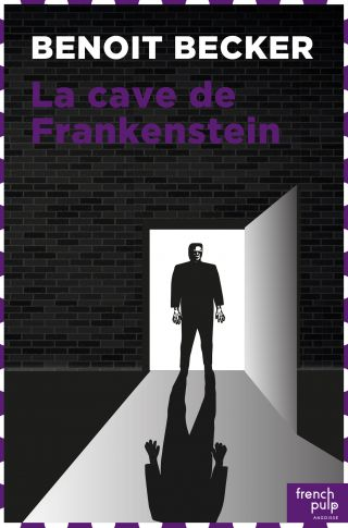 La cave de Frankenstein