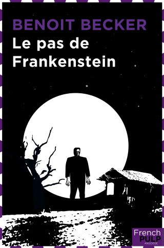 Le pas de Frankenstein
