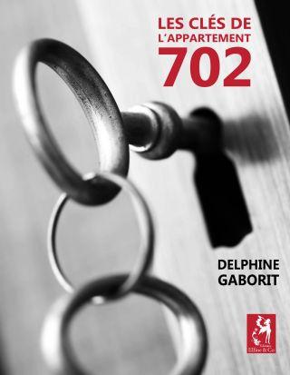 Les clés de l'appartement 702