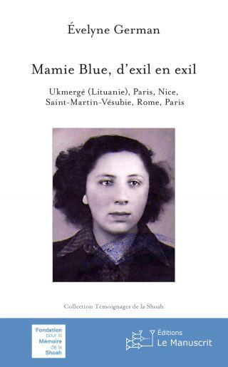 Mamie Blue, d'exil en exil